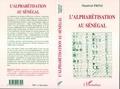 Manfred Prinz - L'alphabétisation au Sénégal.