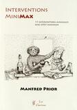 Manfred Prior - Interventions Mini-Max - 15 Interventions minimales à effet maximal.