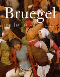 Bruegel par le détail - Manfred Sellink |