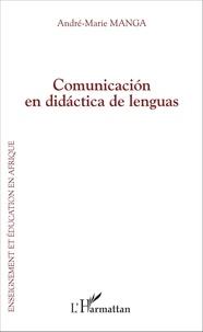 Manga André-marie - Comunicación en didáctica de lenguas.