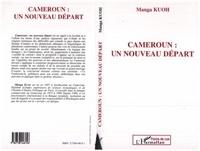 Manga Kuoh - Cameroun - Un nouveau départ.