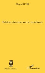 Manga Kuoh - Palabre africaine sur le socialisme.