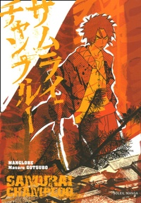 Manglobe et Masaru Gotsubo - Samurai Champloo Tome 1 : . 1 DVD