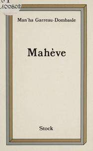 Manha Garreau-Dombasle - Mahève.