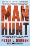 Manhunt - The Ten-Year Search for Bin Laden--From 9/11 to Abbottabad.