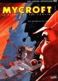 Manini et  Latil - Mycroft Inquisitor Tome 1 : Une fragrance de cadavre.