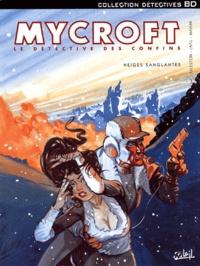 Manini et  Latil - Mycroft Inquisitor Tome 3 : Neiges sanglantes.