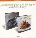 Manisha Gambhir Harkins et Brian Glover - Des saveurs pour tous les repas - Coffret 2 volumes : Epices ; Les fruits.