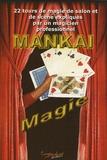 Mankaï - Magie.