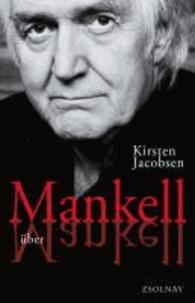 Mankell über Mankell - Kurt Wallander und der Zustand der Welt.