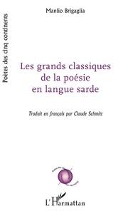 Manlio Brigaglia - Les grands classiques de la poésie en langue sarde.
