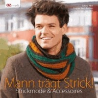 Mann trägt Strick! - Strickmode & Accessoires.