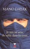 Mano Dayak - Je suis né avec du sable dans les yeux - Document.