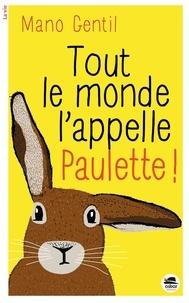 Mano Gentil - Tout le monde l'appelle Paulette !.