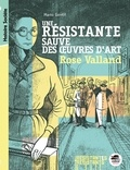 Mano Gentil - Une résistante sauve des oeuvres d'art : Rose Valland.