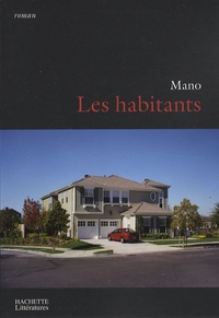 Mano - Les habitants.