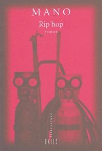 Mano - Rip hop.