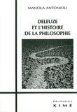 Manola Antonioli - Deleuze et l'histoire de la philosophie ou De la philosophie comme science-fiction.