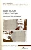 Manola Antonioli et Frédéric Astier - Gilles Deleuze et Félix Guattari - Une rencontre dans l'après-Mai 1968.