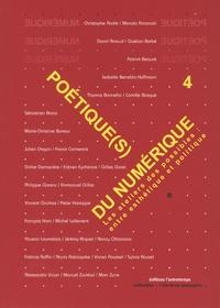 Manola Antonioli et Isabelle Berrebi-Hoffmann - Poétique(s) du numérique - Tome 4, Refaire atelier : entre esthétique et poétique.