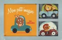 Manola Caprini - Mon petit imagier Les véhicules.