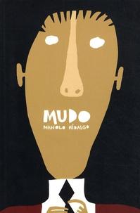 Manolo Hidalgo - Mudo.