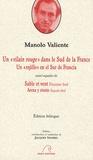 """Manolo Valiente - Un """"vilain rouge"""" dans le Sud de la France - Suivi de Sable et vent, édition bilingue."""