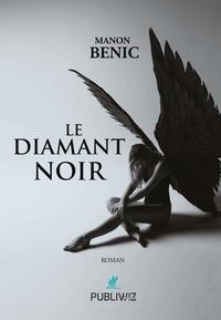 Manon Benic - Le diamant noir.
