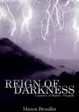 Manon Brouillat - Reign of Darkness.