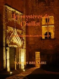 Manon Bruyaire - Les mystères de Chaillot.