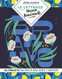 Manon Bucciarelli - Le lettrage avec Manon Bucciarelli.