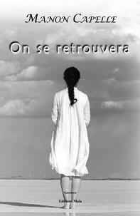 Manon Capelle - On se retrouvera.