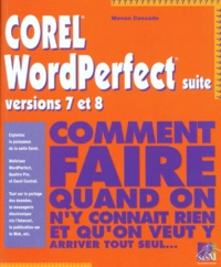 Corel WordPerfect suite, versions 7 et 8 - Manon Cassade |
