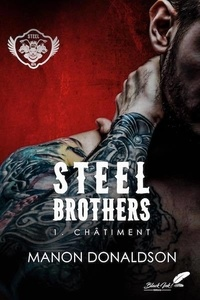 Manon Donaldson - STEEL BROTHERS tome 1.