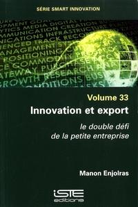 Manon Enjolras - Innovation et export - Le double défi de la petite entreprise.