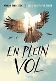 Manon Fargetton et Jean-Christophe Tixier - En plein vol.