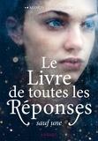 Manon Fargetton - Le livre de toutes les réponses sauf une.