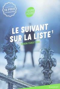 Manon Fargetton - Le suivant sur la liste Tome 1 : .