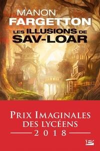 Manon Fargetton - Les illusions de Sav-Loar.