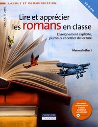 Manon Hébert - Lire et apprécier les romans en classe - Enseignement explicite, journaux et cercles de lecture.