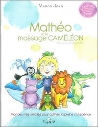 Manon Jean - Mathéo et le massage caméléon.