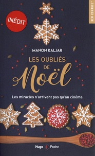 Manon Kaljar - Les oubliés de Noël.