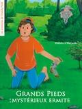 Manon L'Hérault - Grands Pieds et le mystérieux ermite.