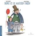 Manon L'Hérault et Simon Chrétien - Henri et le magicien coquin.