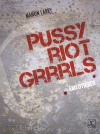 Deedr.fr Emeutières - Pussy Riot Grrrls Image