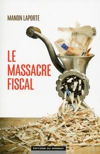 Histoiresdenlire.be Le massacre fiscal Image
