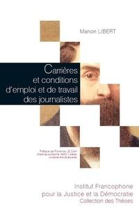 Carrières et conditions demploi et de travail des journalistes - Analyse des mutations dans la presse quotidienne belge francophone.pdf