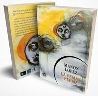 Manon Lopez - La femme plume.