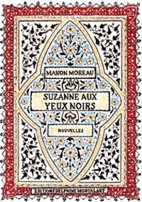 Manon Moreau - Suzanne aux yeux noirs.