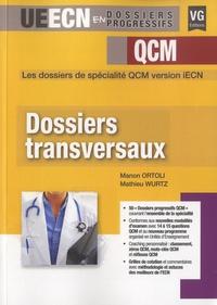 Manon Ortoli et Mathieu Wurtz - Dossiers transversaux.
